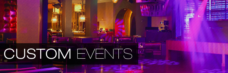 Las Vegas Nightlife Custom Events