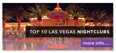 Top 10 Vegas Nightclubs
